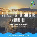 5 Atractivos Turísticos de Mozambique