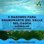 5 Razones para Enamorarte del Valle del Cauca