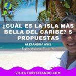 ¿Cuál es la isla más bella del Caribe? 5 propuestas
